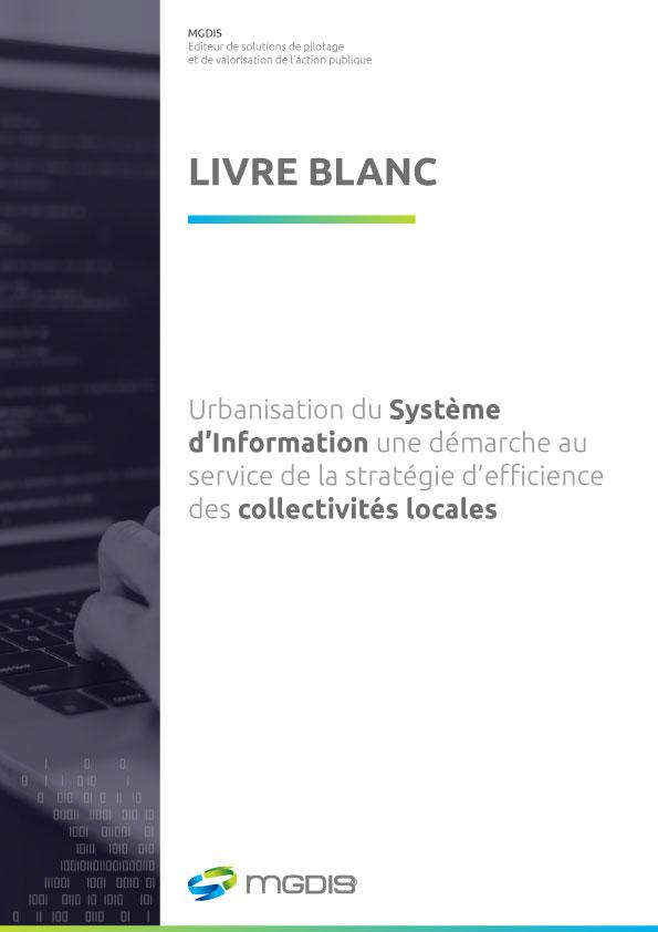 Livre Blanc - Urbanisation du système d'information pour les collectivités locales