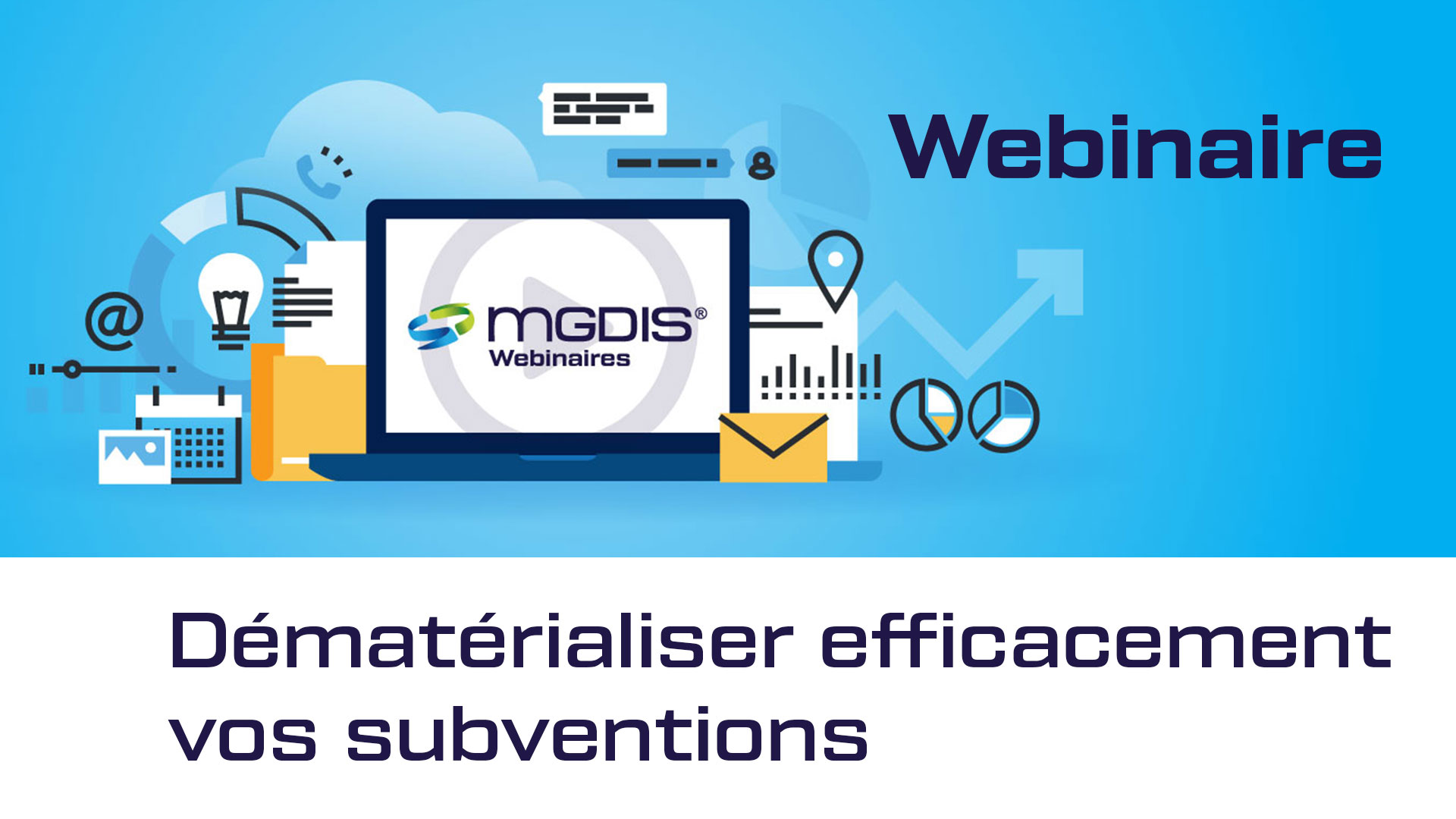 webinaire-MGDIS-dematerialiser-efficacement-subventions
