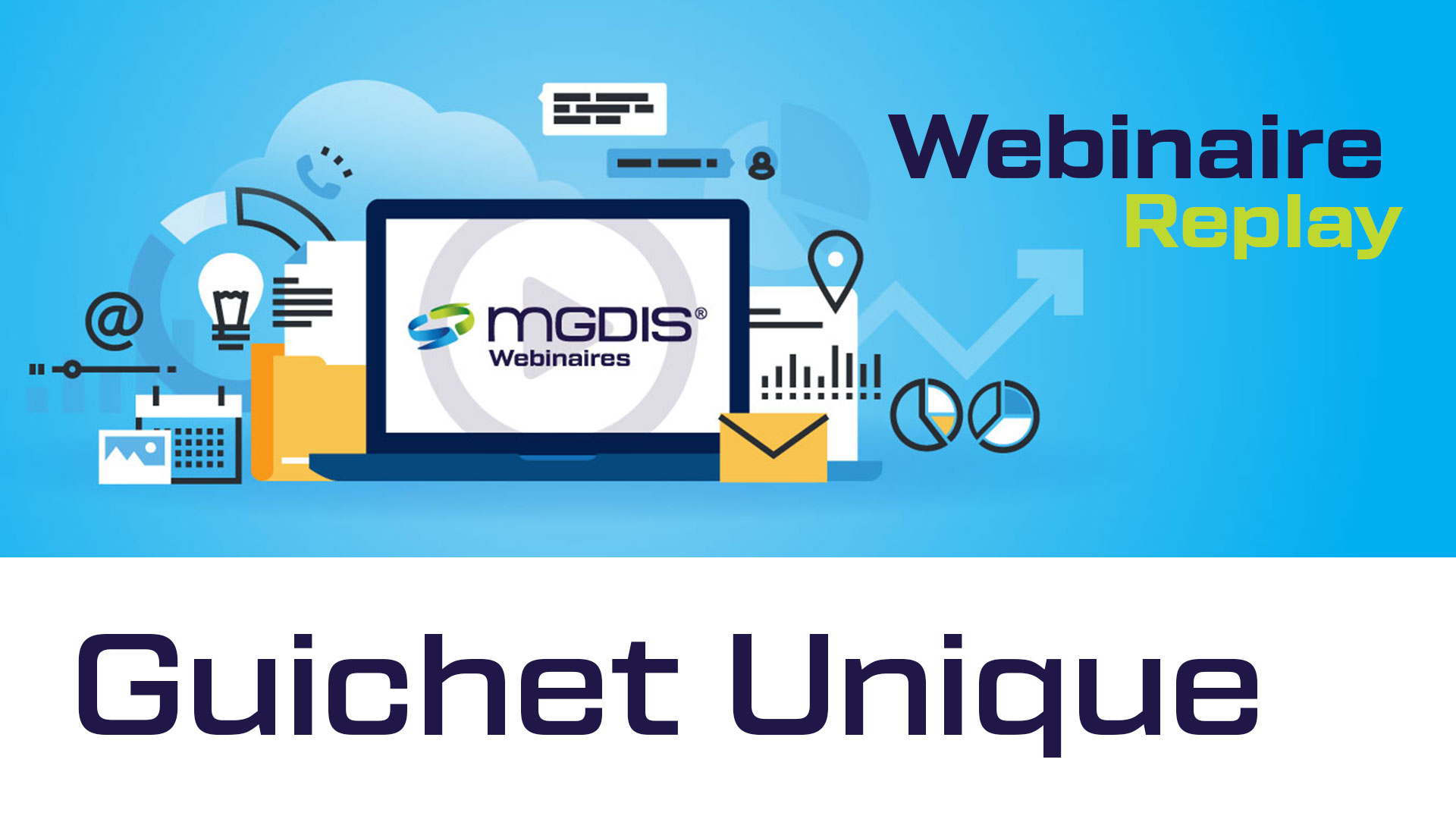 replay-webinaire-mgdis-guichet-unique