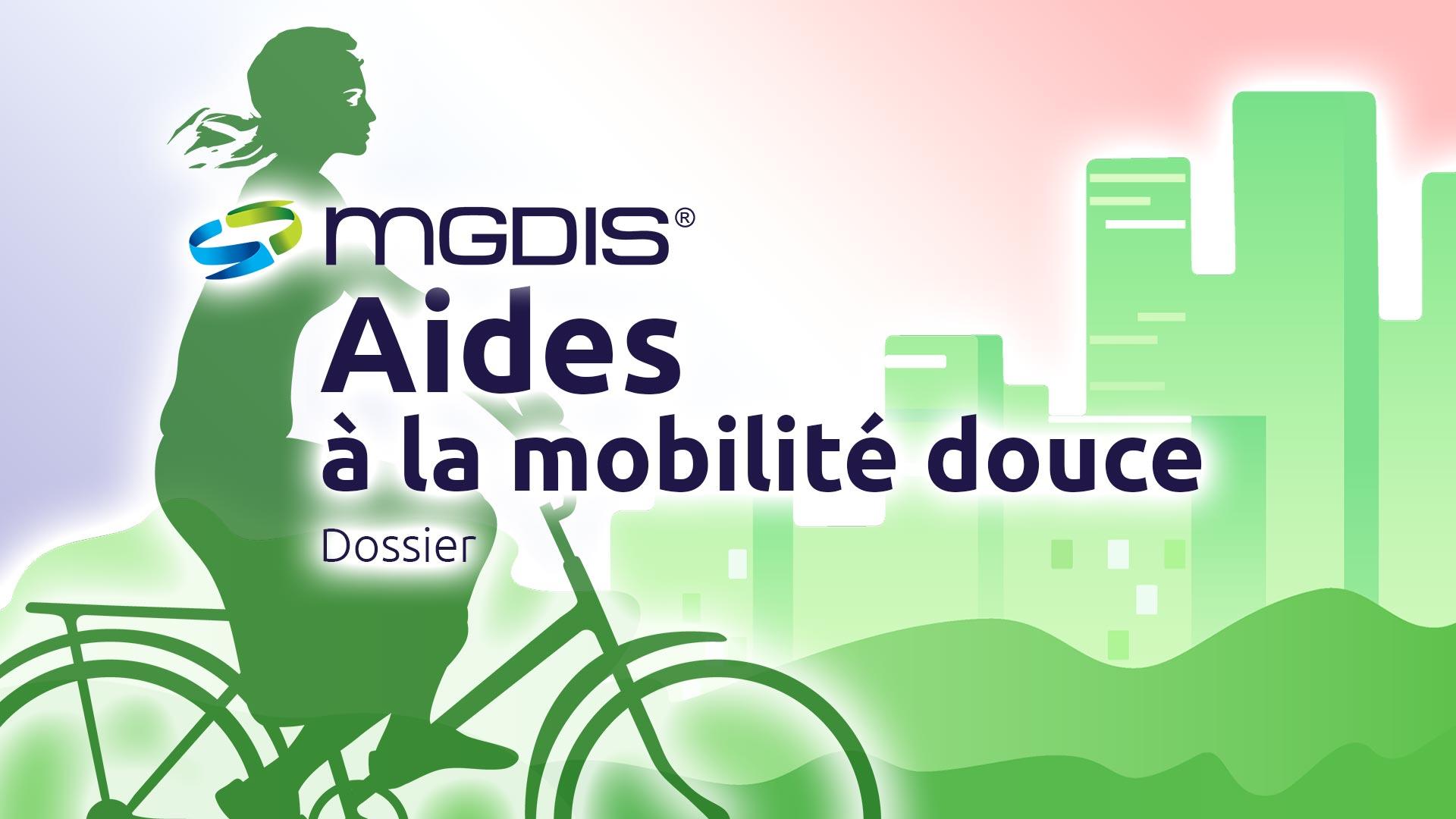 Le dossier sur les Aides a la mobilite douce par MGDIS