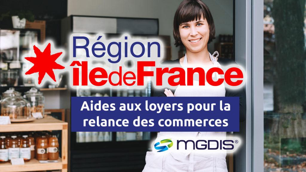 Région iles de France IDF aides aux loyers pour la relance des commerces